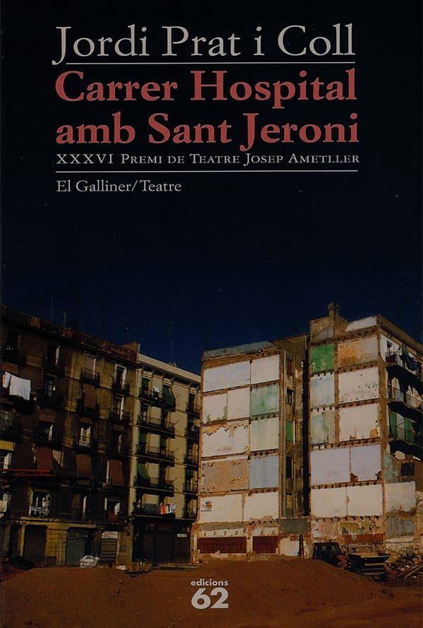 Carrer Hospital amb Sant Jeroni