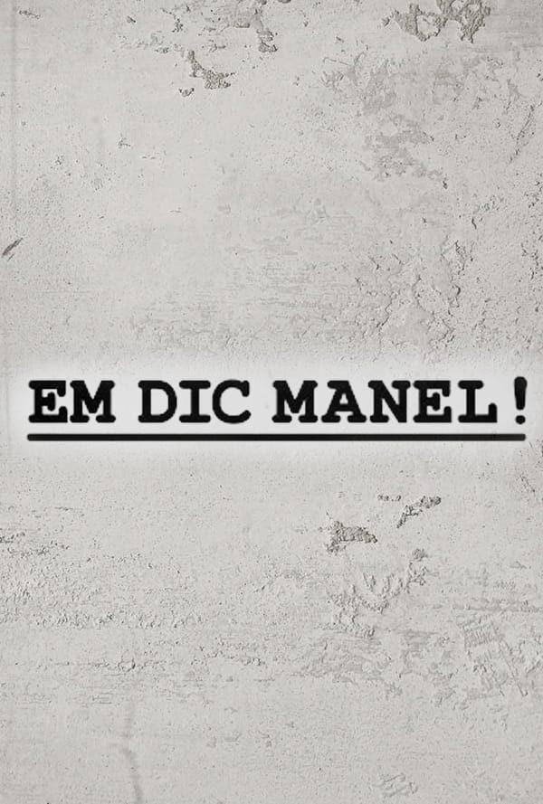 Em dic Manel