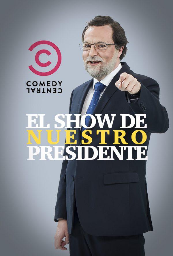 El Show de Nuestro Presidente